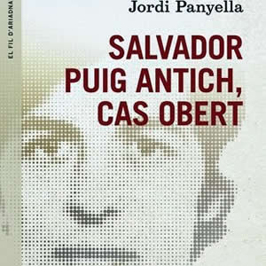 Salvador Puig Antich Jordi Panyella